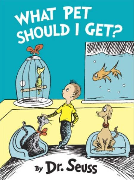 what pet should i get dr. seuss